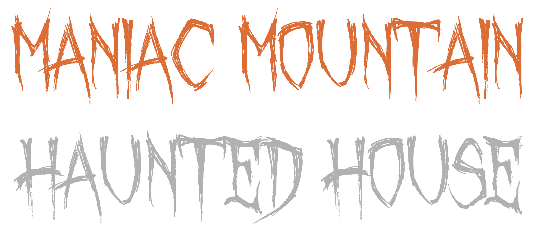 Maniac Mountain Haunted House